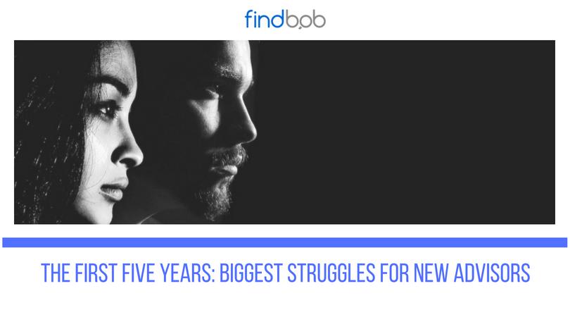 Biggest Struggles for New Advisors